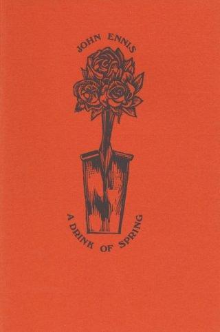 A Drink of Spring - John Ennis