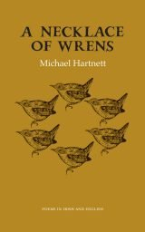 A Necklace of Wrens - Michael Hartnett