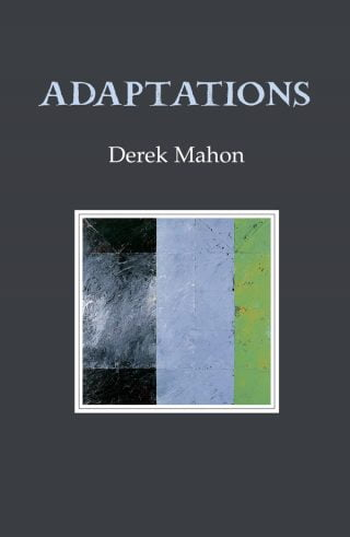 Adaptations - Derek Mahon