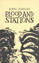 Blood and Stations - John Jordan