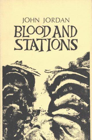 Blood and Stations - John Jordan