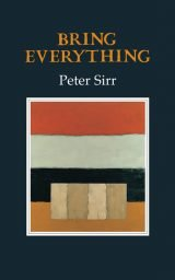Bring Everything - Peter Sirr