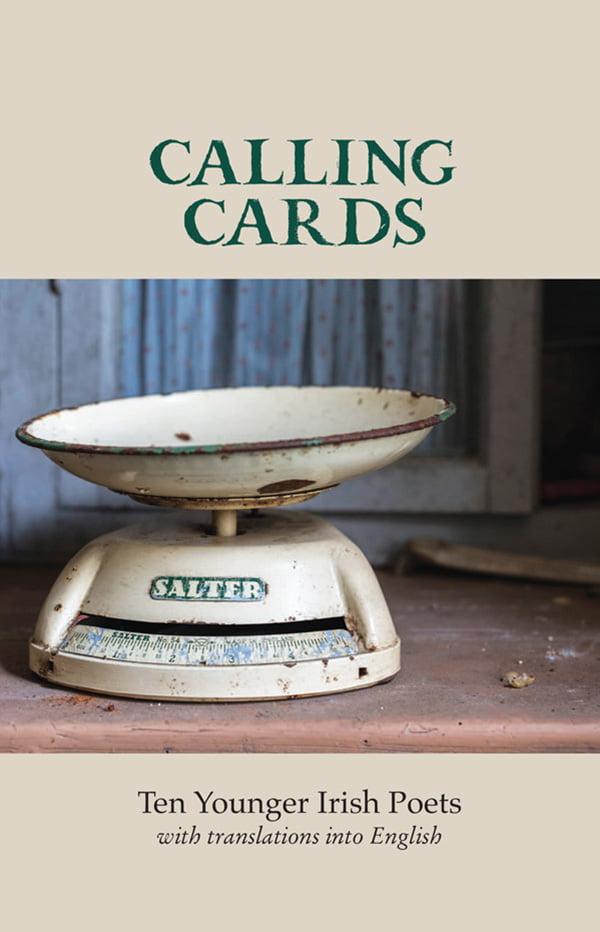 Calling Cards - Ten Younger Irish Poets