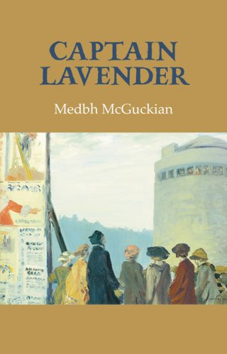 Captain Lavender - Medbh McGuckian