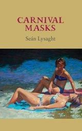 Carnival Masks - Seán Lysaght