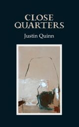 Close Quarters - Justin Quinn