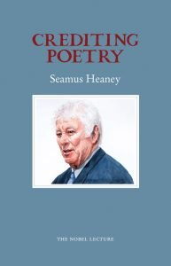Crediting Poetry - Seamus Heaney