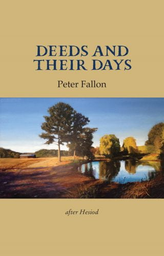 Deeds and Their Days - Peter Fallon