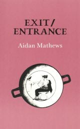 Exit/Entrance - Aidan Mathews