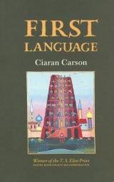 First Language - Ciaran Carson