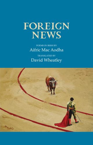 Foreign News - Aifric Mac Aodha / David Wheatley