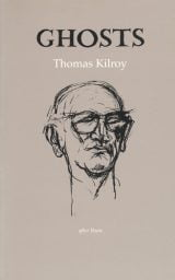 Ghosts - Thomas Kilroy