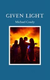Given Light - Michael Coady