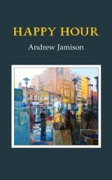 Happy Hour - Andrew Jamison