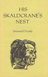 His Skaldcrane's Nest - Desmond O'Grady
