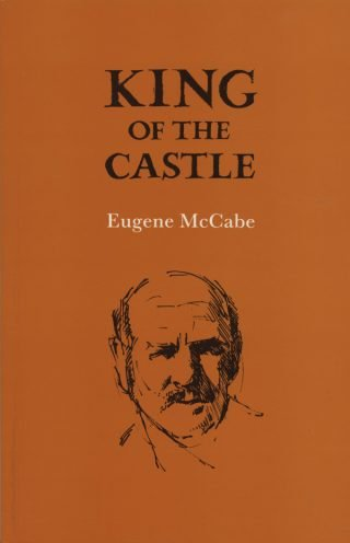 King of the Castle - Eugene McCabe