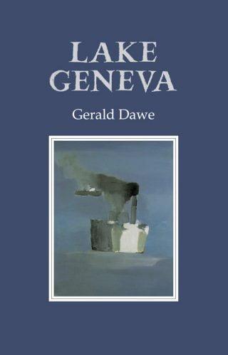 Lake Geneva - Gerald Dawe