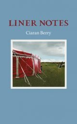 Liner Notes - Ciaran Berry