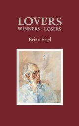 Lovers (Winners and Losers) - Brian Friel