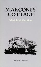 Marconi's Cottage - Medbh McGuckian