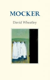 Mocker - David Wheatley