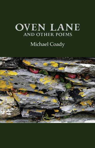 Oven Lane and Other Poems - Michael Coady