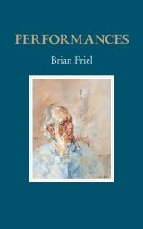 Performances - Brian Friel