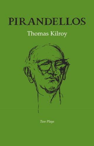 Pirandellos - Thomas Kilroy