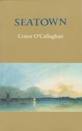 Seatown - Conor O'Callaghan