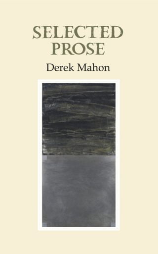 Selected Prose - Derek Mahon