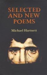 Selected and New Poems - Michael Hartnett