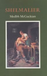 Shelmalier - Medbh McGuckian