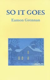 So It Goes - Eamon Grennan