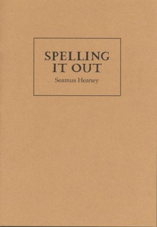 Spelling it Out - Seamus Heaney