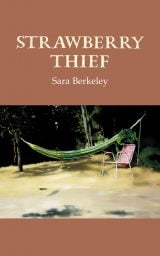 Strawberry Thief - Sara Berkeley