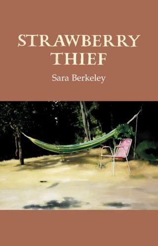 Strawberry Thief - Sara Berkeley