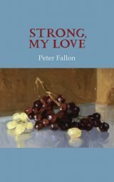 Strong, My Love - Peter Fallon
