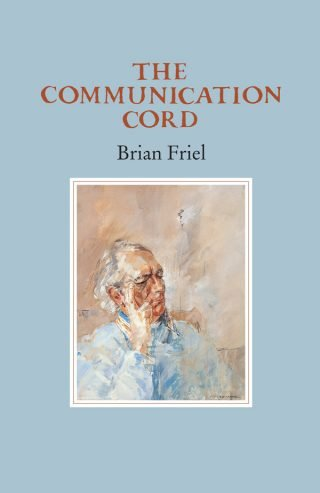 The Communication Cord - Brian Friel