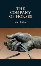 The Company of Horses - Peter Fallon