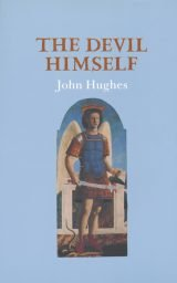The Devil Himself - John Hughes