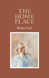 The Home Place - Brian Friel