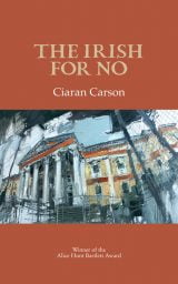 The Irish for No - Ciaran Carson