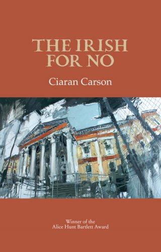 The Irish for No - Ciaran Carson