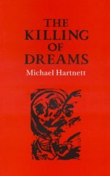 The Killing of Dreams - Michael Hartnett