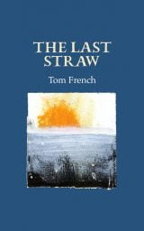 The Last Straw - Tom French