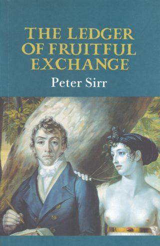 The Ledger of Fruitful Exchange - Peter Sirr