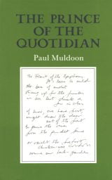 The Prince of the Quotidian - Paul Muldoon