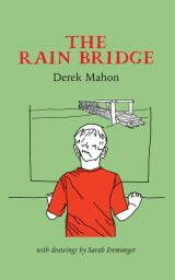 The Rain Bridge - Derek Mahon
