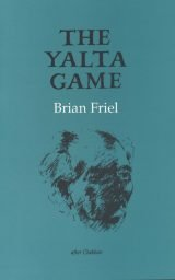 The Yalta Game - Brian Friel