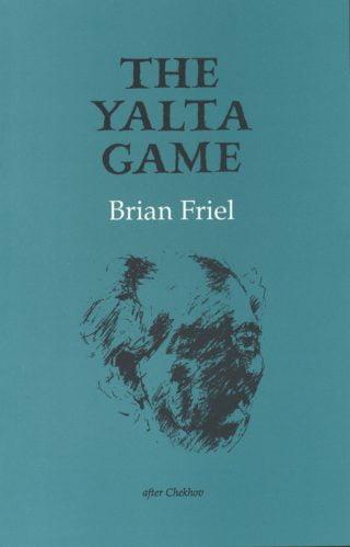 The Yalta Game - Brian Friel